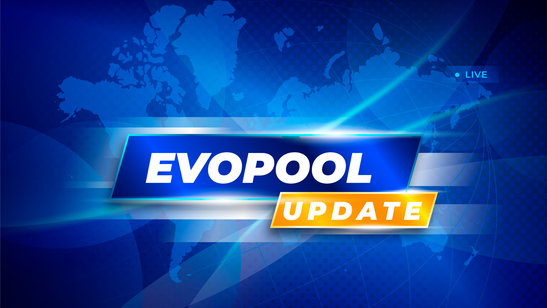 EVOPOOL UPDATE
