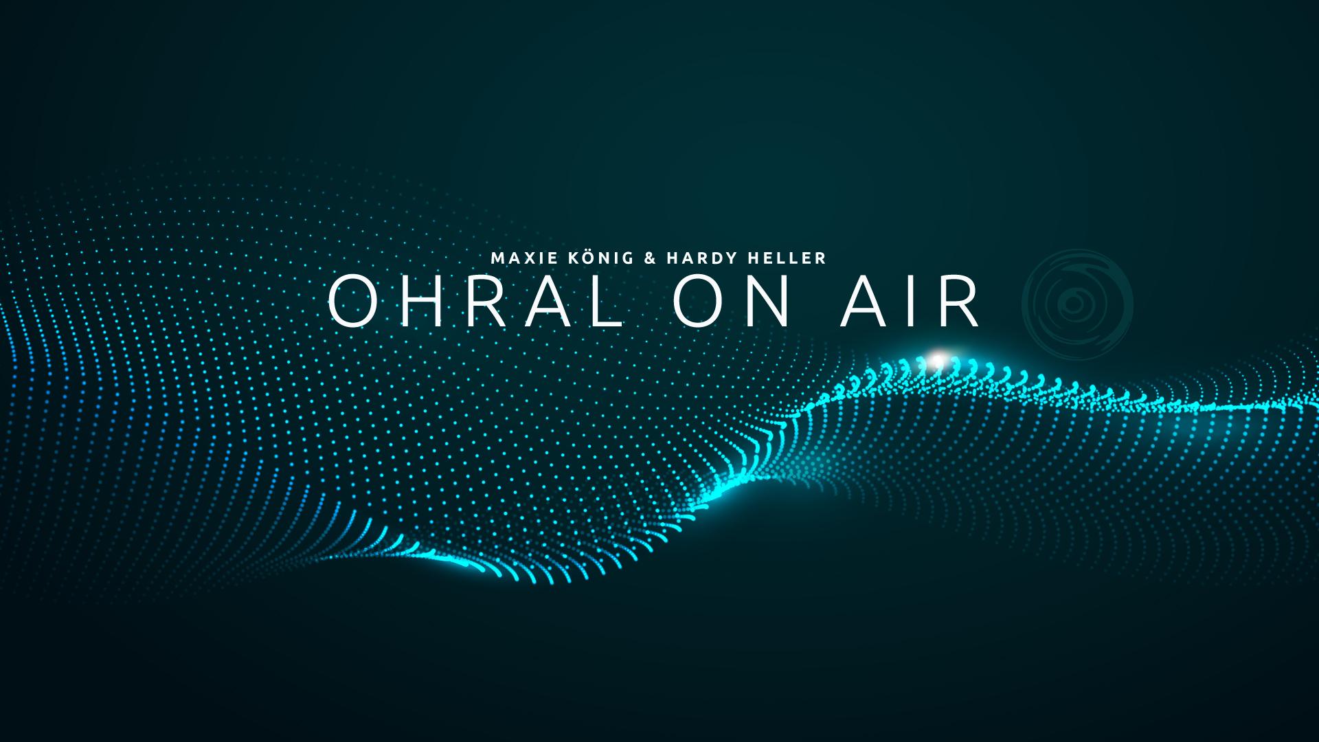 OHRAL ON AIR