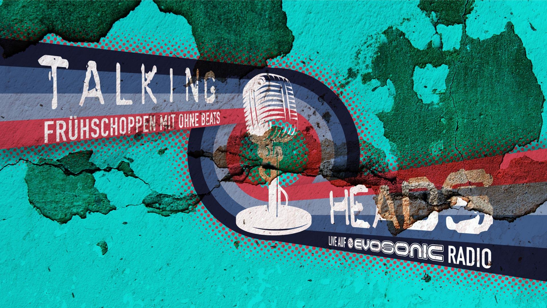 TALKING HEADS - Frühschoppen mit ohne Beats