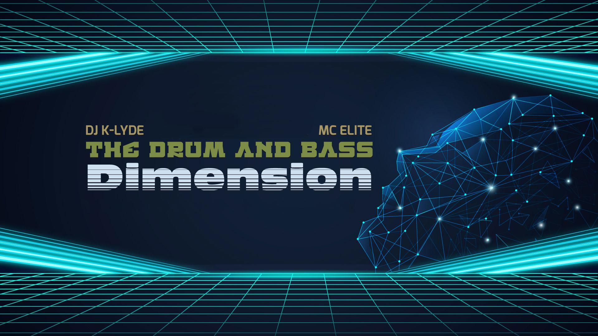 The DnB Dimension mit DJ K-LYDE