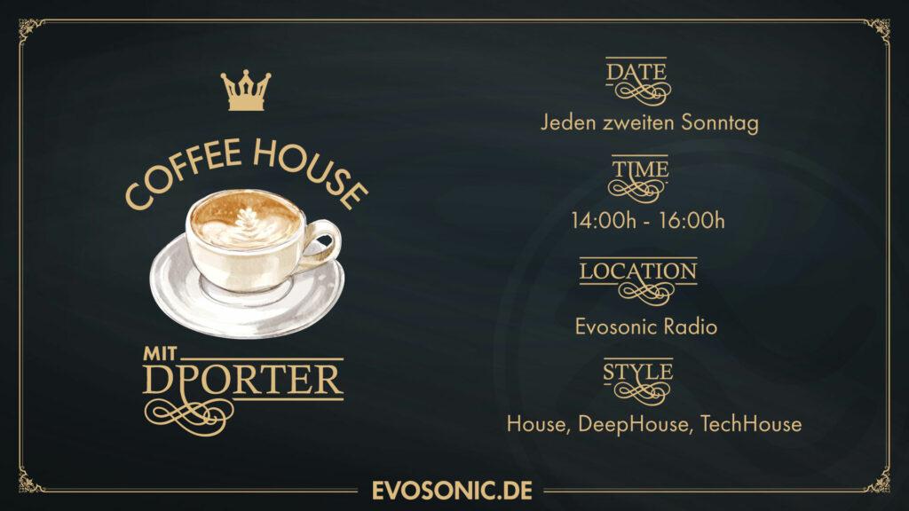 COFFEE HOUSE mit DPORTER