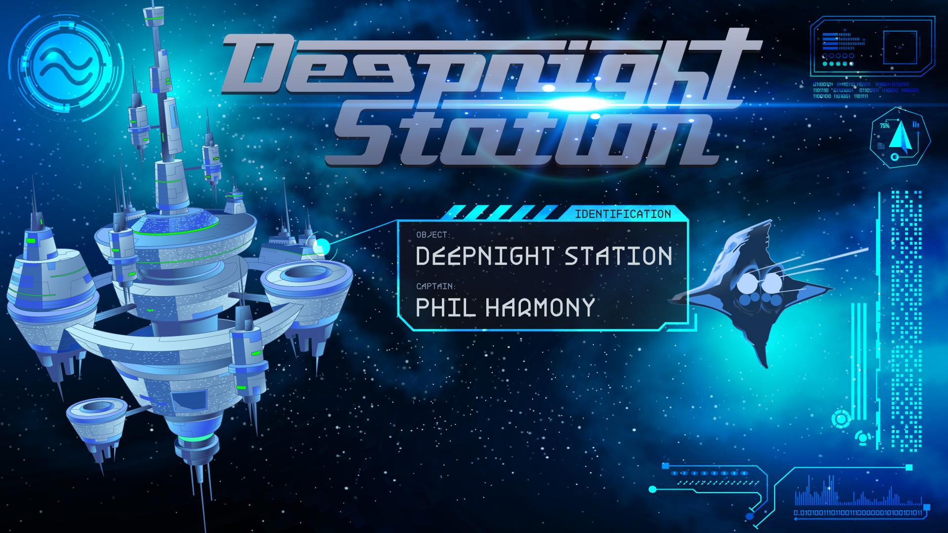 DEEPNIGHT STATION mit PHIL HARMONY