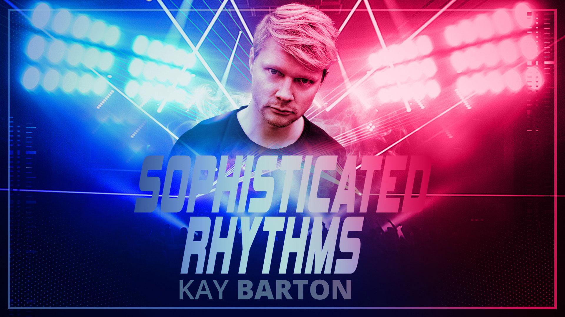 SOPHISTICATED RHYTHMS mit KAY BARTON