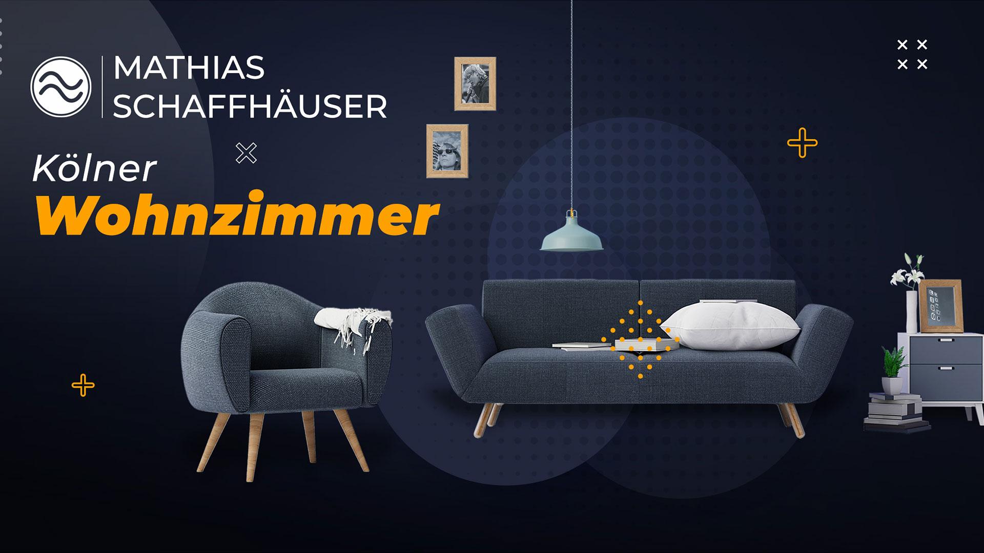 KÖLNER WOHNZIMMER mit MATHIAS SCHAFFHÄUSER